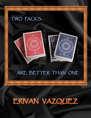 Erivan Vazquez - Two Packs Are Better Than One