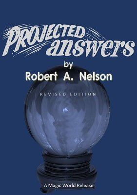 Robert A. Nelson - Projected Answers