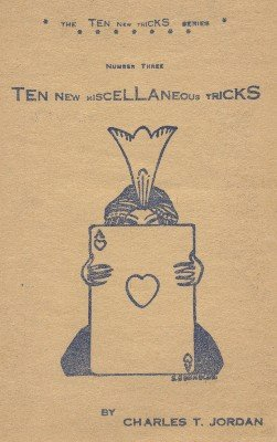Charles Thorton Jordan - Ten New Miscellaneous Tricks