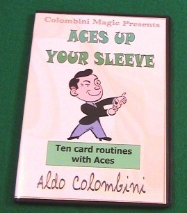 Aldo Colombini - Aces Up Your Sleeve