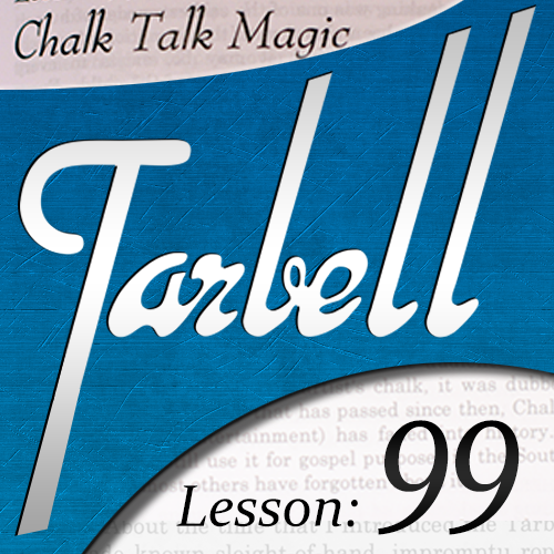 Dan Harlan - Tarbell 99: Chalk Talk Magic