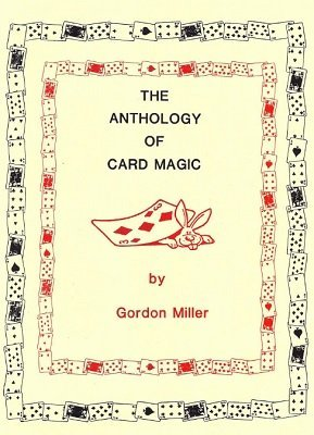 Gordon Miller - Anthology of Card Magic