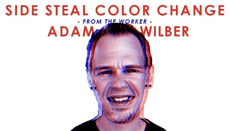 Adam Wilber - Side Steal Color Change
