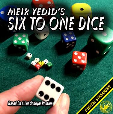 Meir Yedid - Six To One Dice