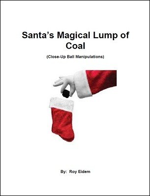 Roy Eidem - Santa's Magical Lump of Coal