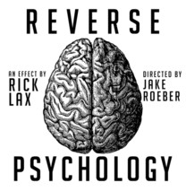 Rick Lax - Reverse Psychology