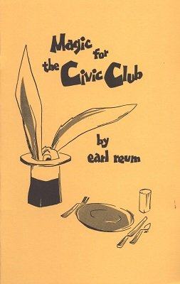 Earl Reum - Magic for the Civic Club