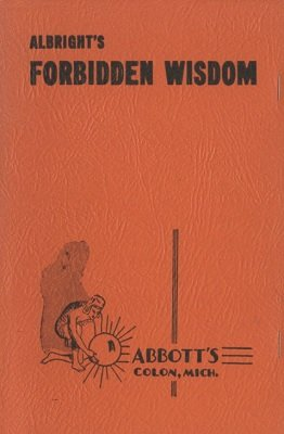 Howard P. Albright - Forbidden Wisdom