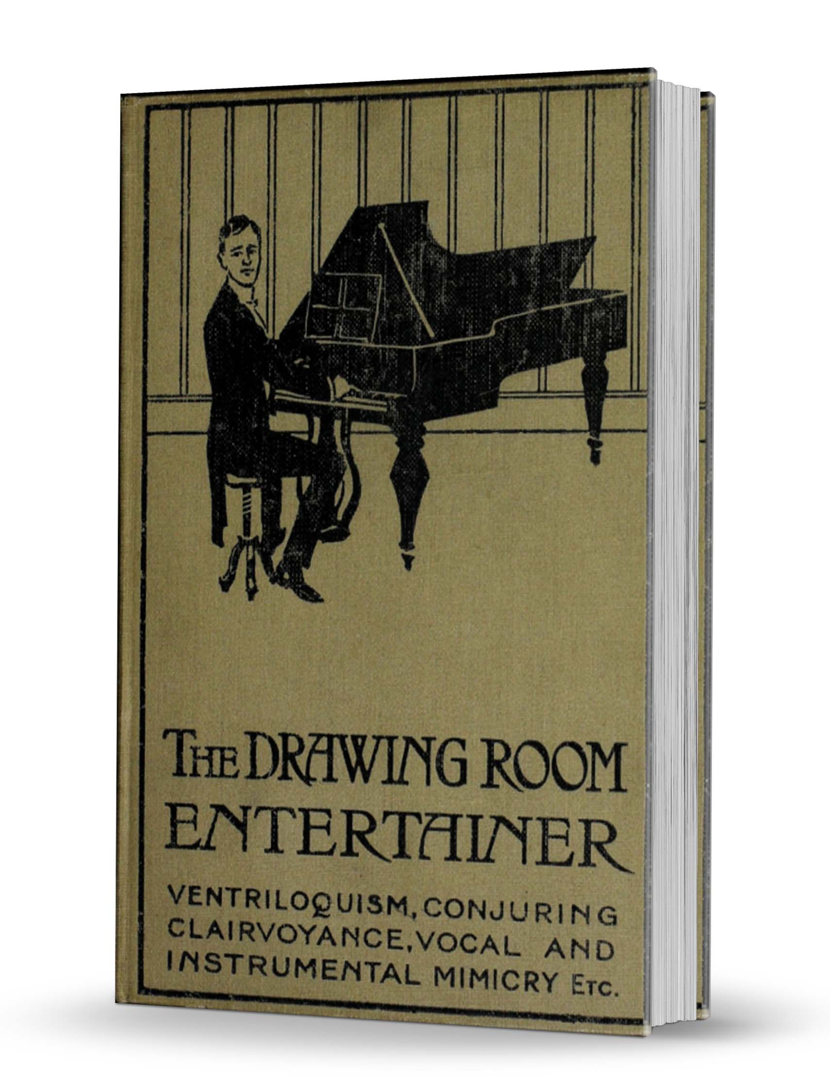 Cecil H Bullivant - The Drawing Room Entertainer (1906)
