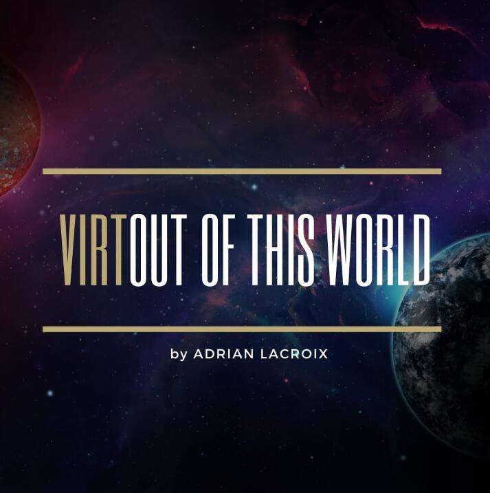 Adrian Lacroix - Virtual Out Of This World