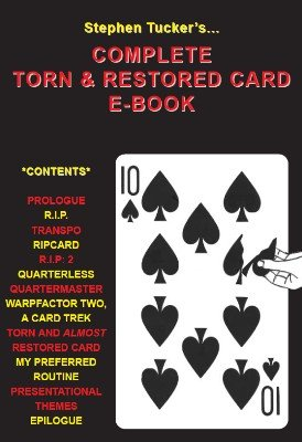 Stephen Tucker - Complete Torn and Restored Card Ebook