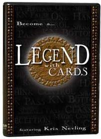 Kris Nevling - Legend with Cards