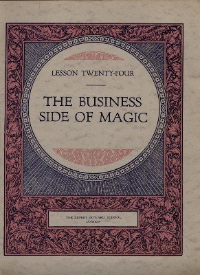 Rupert Howard - Rupert Howard Magic Course: Lesson 24: The Business Side of Magic