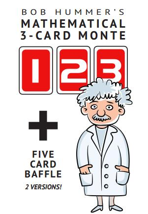 Bob Hummer - Mathematical 3-Card Monte Plus Five Card Baffle