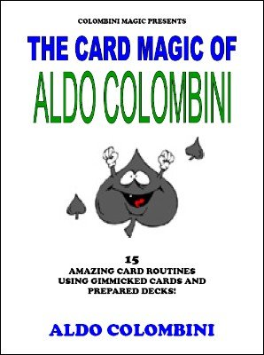 Aldo Colombini - The Card Magic of Aldo Colombini