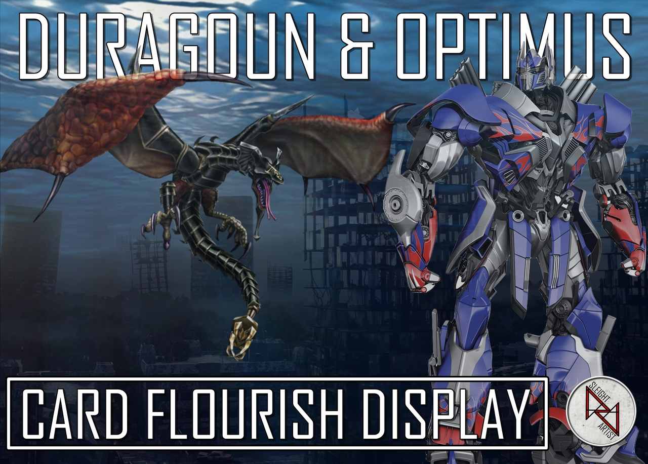 Sleight Artist - Duragoun & Optimus Display
