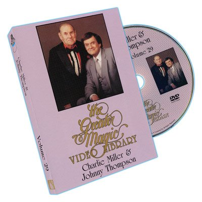 Greater Magic Video Library 29 - Charlie Miller and Johnny Thompson