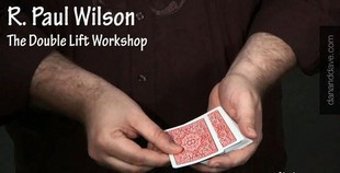 Paul Wilson - Double Lift Workshop