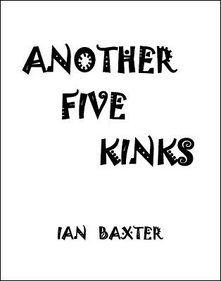 Ian Baxter - Another Five Kinks