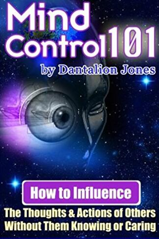Dantalion Jones - Mind Control 101