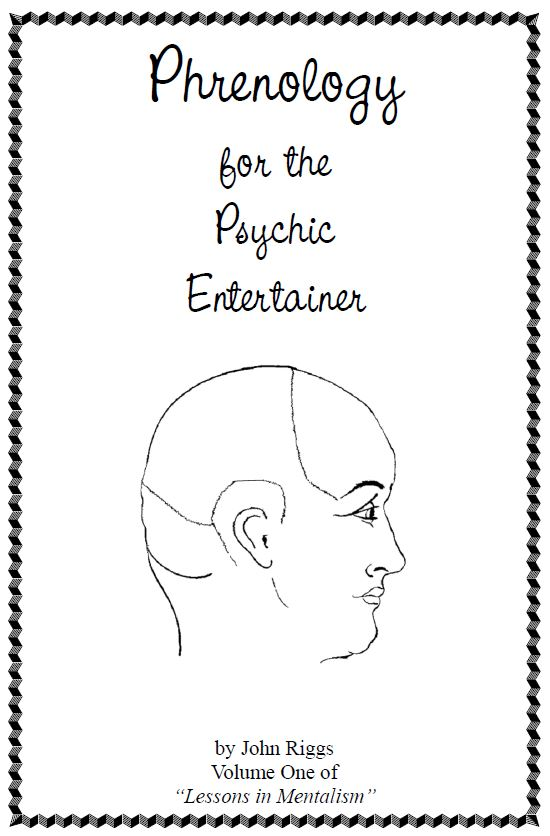 John Riggs - Phrenology for the Psychic Entertainer