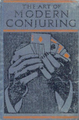unknown - The Art of Modern Conjuring