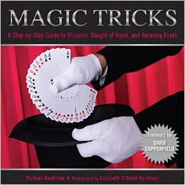 Knack Magic Tricks A Step-By-Step Guide To Illusions, Sleight Of
